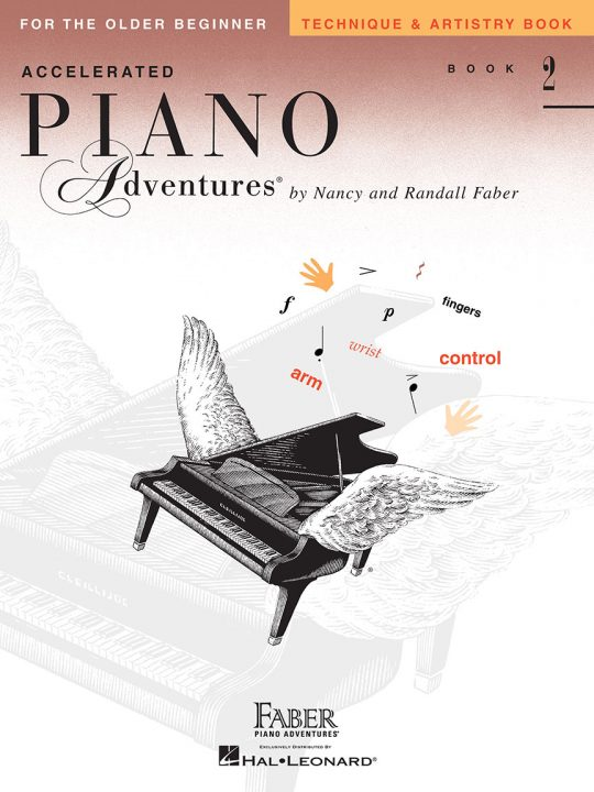 Accelerated Piano Adventures® Technique & Artistry Book 2
